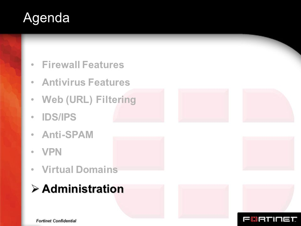 Agenda Administration Firewall Features Antivirus Features