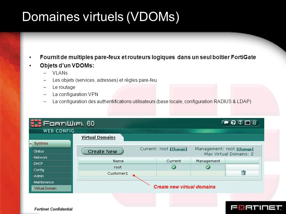 Domaines virtuels (VDOMs)