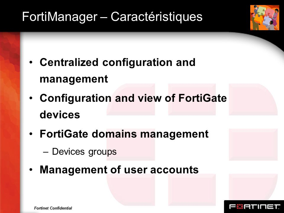 FortiManager – Caractéristiques