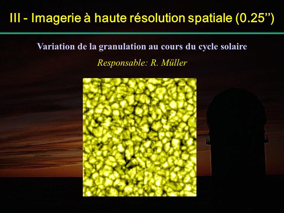 III - Imagerie à haute résolution spatiale (0.25'')