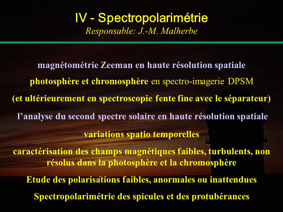 IV - Spectropolarimétrie