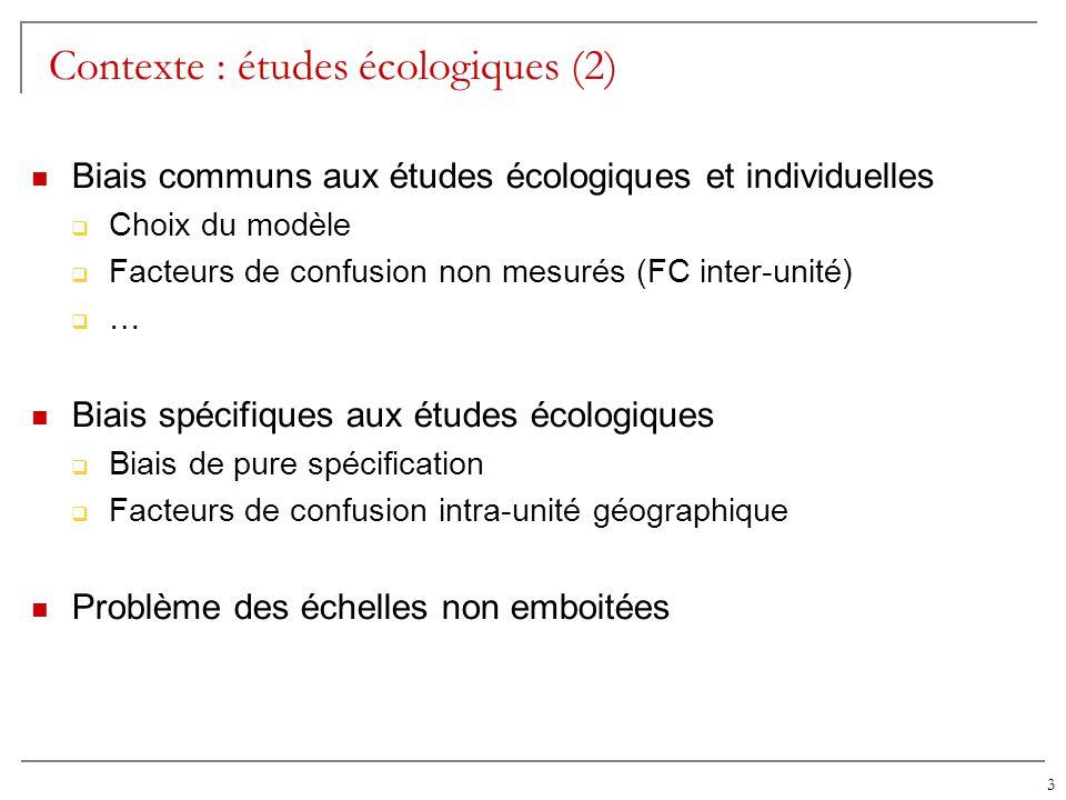 Contexte : études écologiques (2)