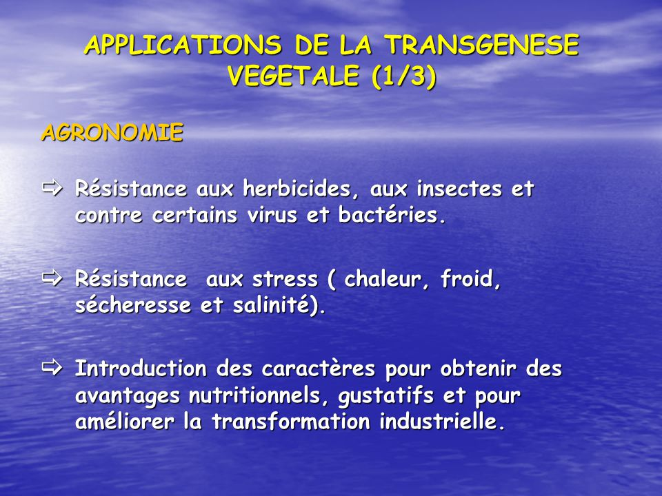 APPLICATIONS DE LA TRANSGENESE VEGETALE (1/3)