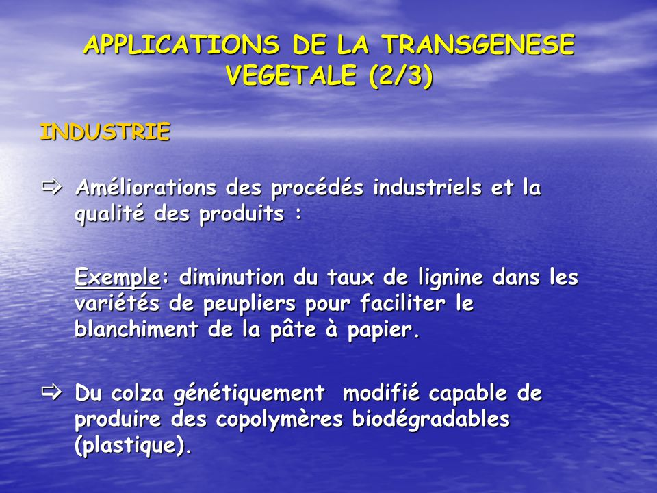 APPLICATIONS DE LA TRANSGENESE VEGETALE (2/3)