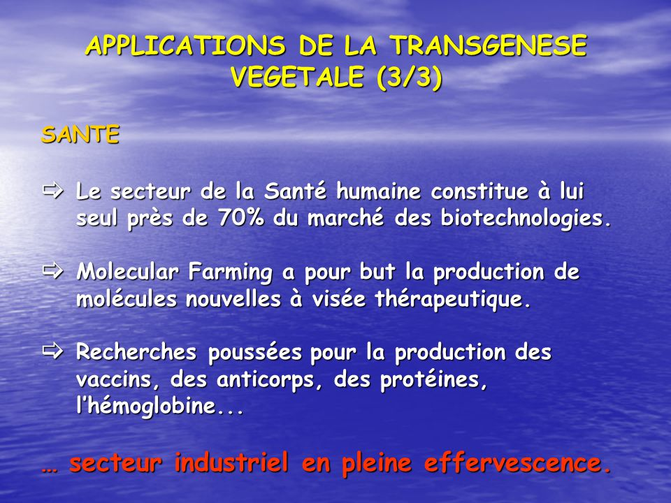 APPLICATIONS DE LA TRANSGENESE VEGETALE (3/3)