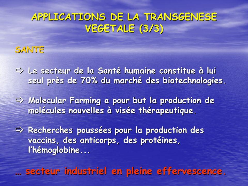 APPLICATIONS DE LA TRANSGENESE VEGETALE (3/3)