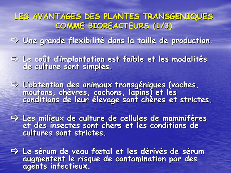 LES AVANTAGES DES PLANTES TRANSGENIQUES COMME BIOREACTEURS (1/3)