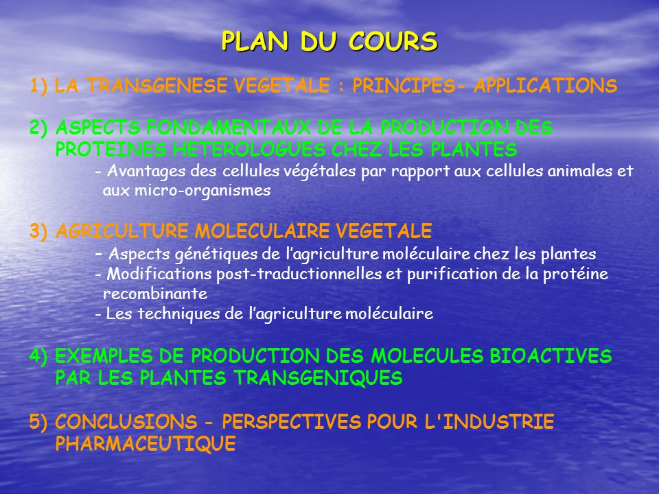 PLAN DU COURS 1) LA TRANSGENESE VEGETALE : PRINCIPES- APPLICATIONS