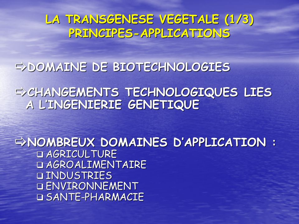 LA TRANSGENESE VEGETALE (1/3) PRINCIPES-APPLICATIONS