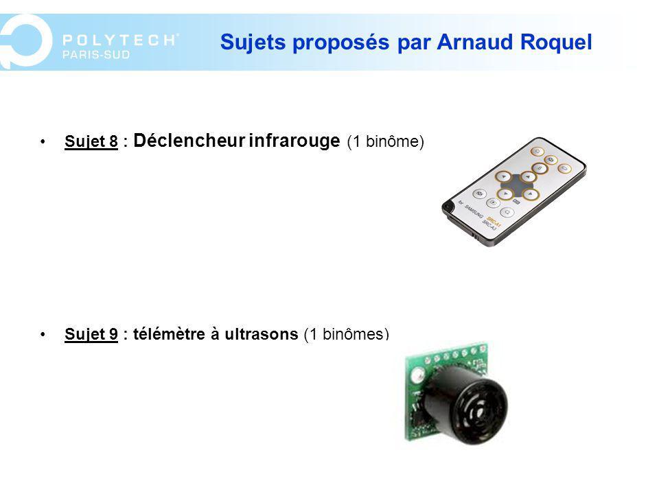 Sujets proposés par Arnaud Roquel