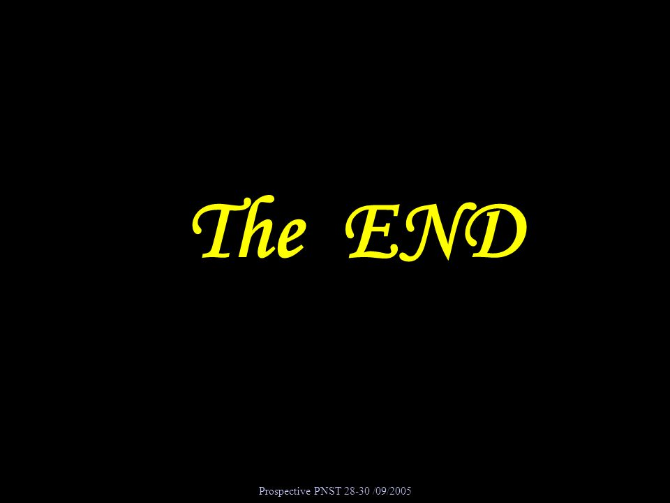 The END Prospective PNST 28-30 /09/2005