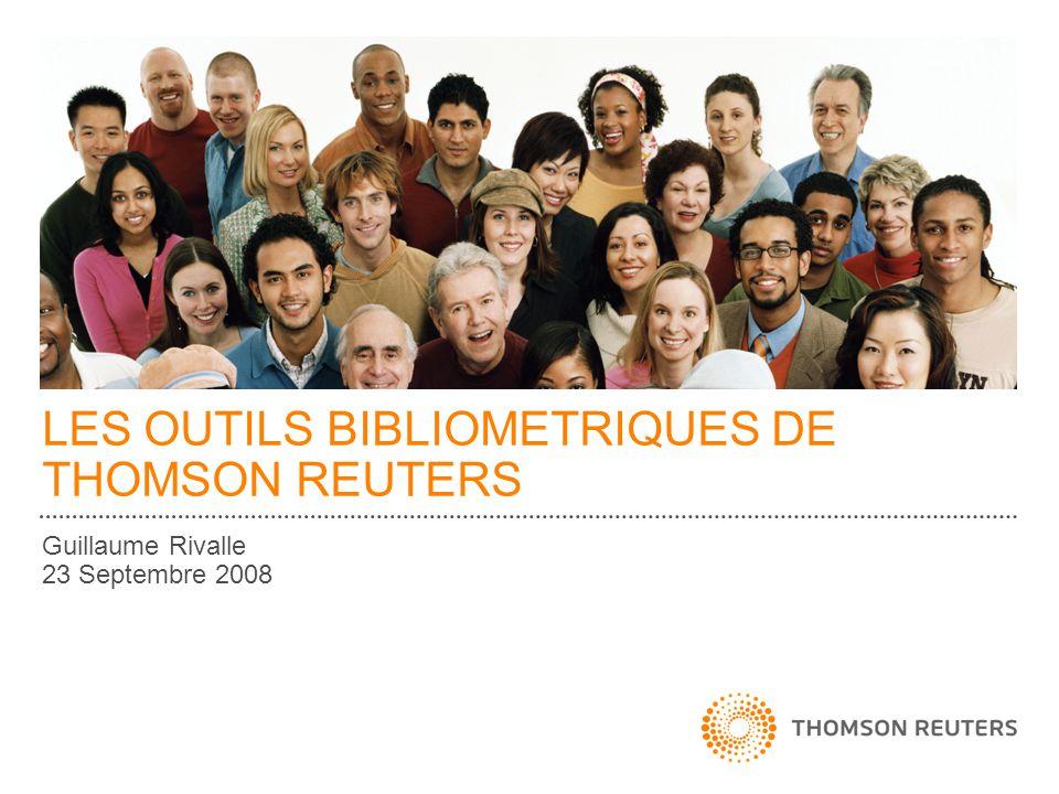 LES OUTILS BIBLIOMETRIQUES DE THOMSON REUTERS