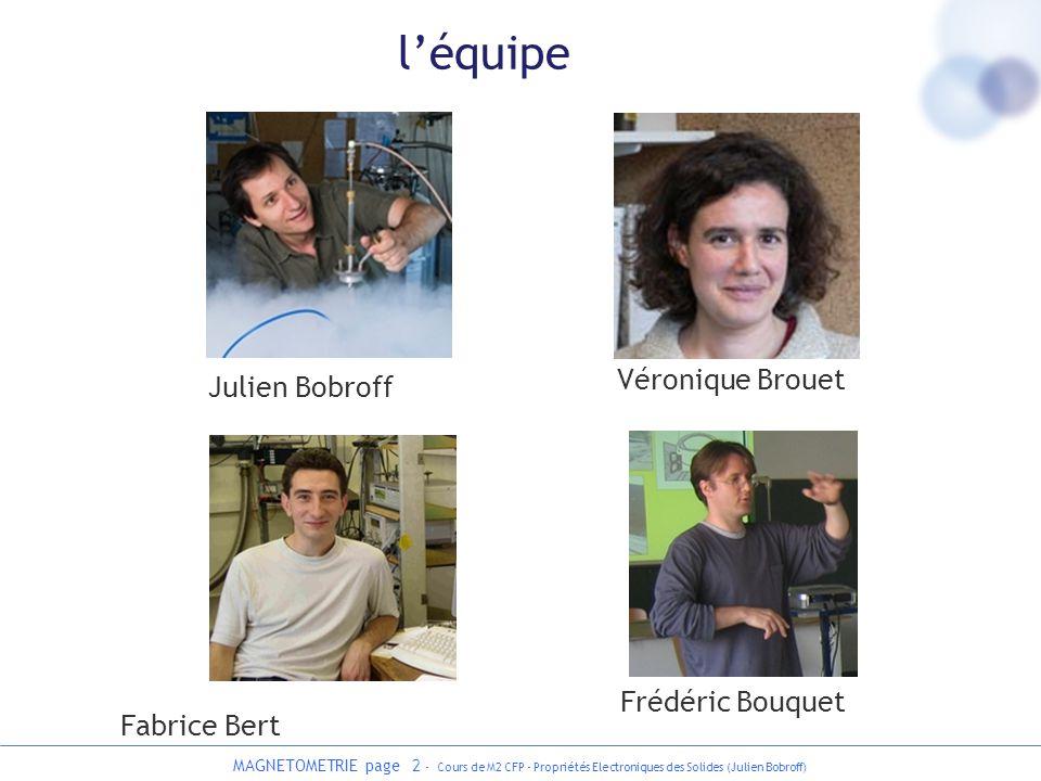 l'équipe Véronique Brouet Julien Bobroff Frédéric Bouquet Fabrice Bert
