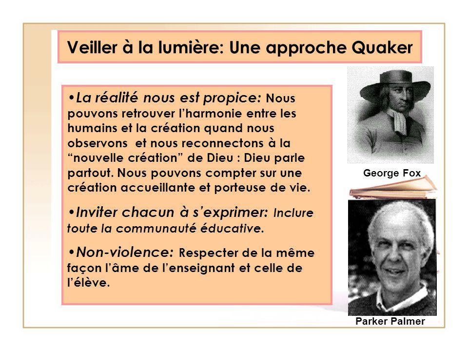 Veiller à la lumière: Une approche Quaker