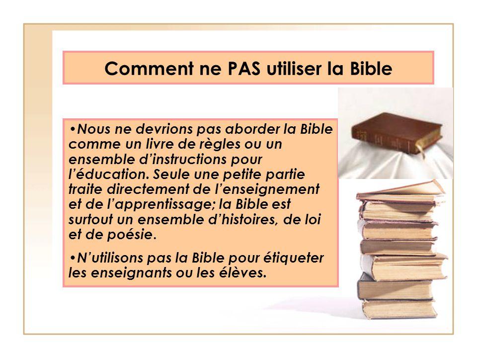Comment ne PAS utiliser la Bible