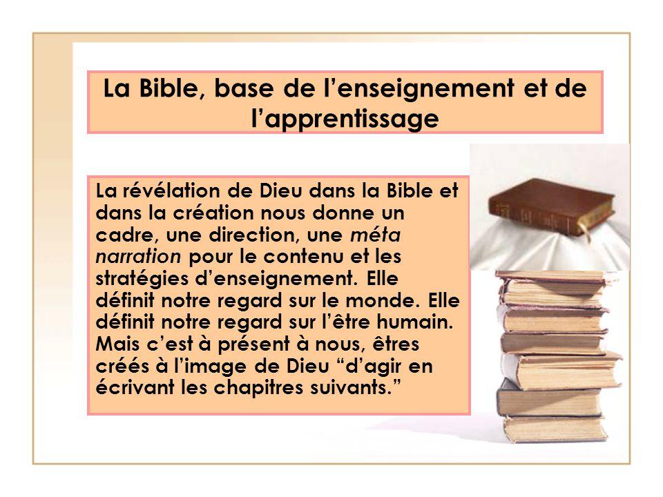 La Bible, base de l'enseignement et de l'apprentissage