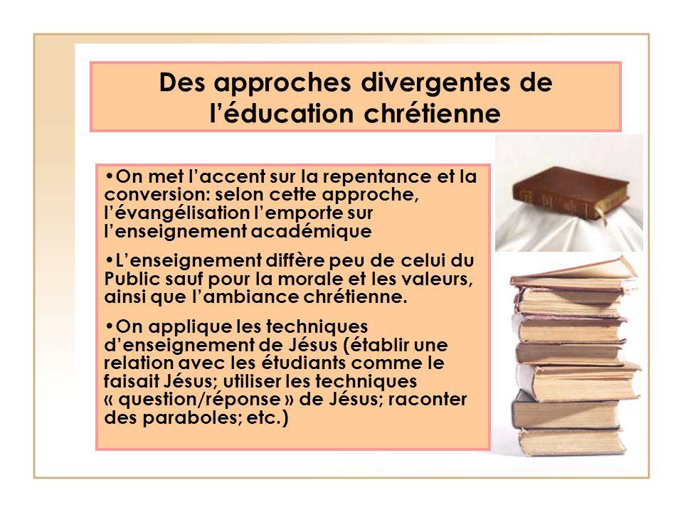 Des approches divergentes de l'éducation chrétienne