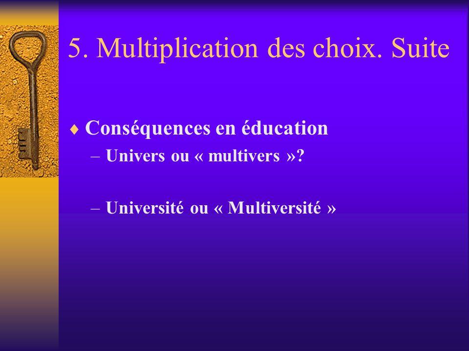 5. Multiplication des choix. Suite