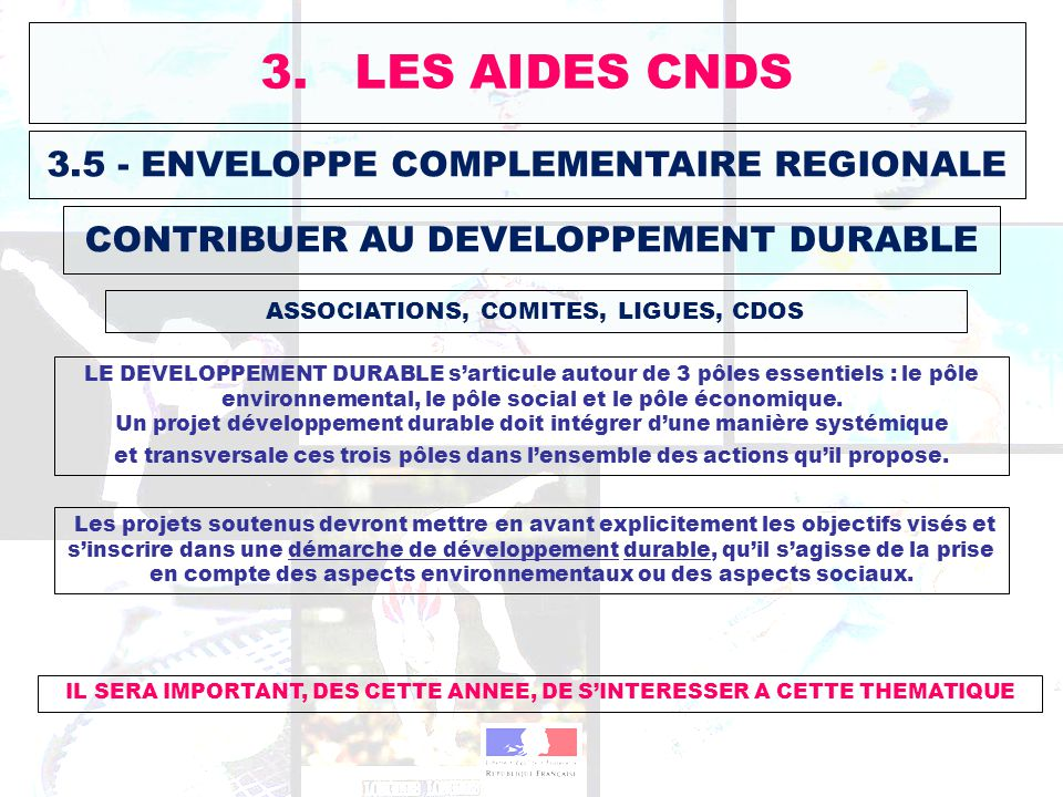 3. LES AIDES CNDS 3.5 - ENVELOPPE COMPLEMENTAIRE REGIONALE