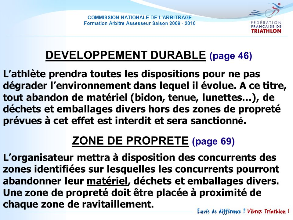 DEVELOPPEMENT DURABLE (page 46) ZONE DE PROPRETE (page 69)