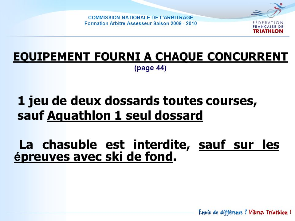 EQUIPEMENT FOURNI A CHAQUE CONCURRENT (page 44)