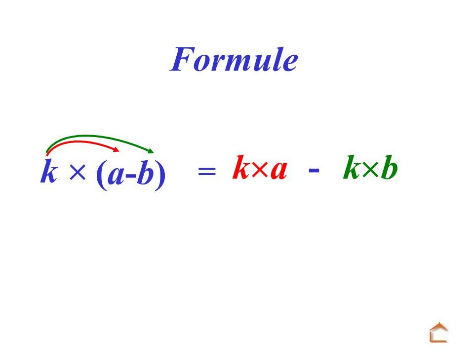 Formule  ka - kb k (a-b) =