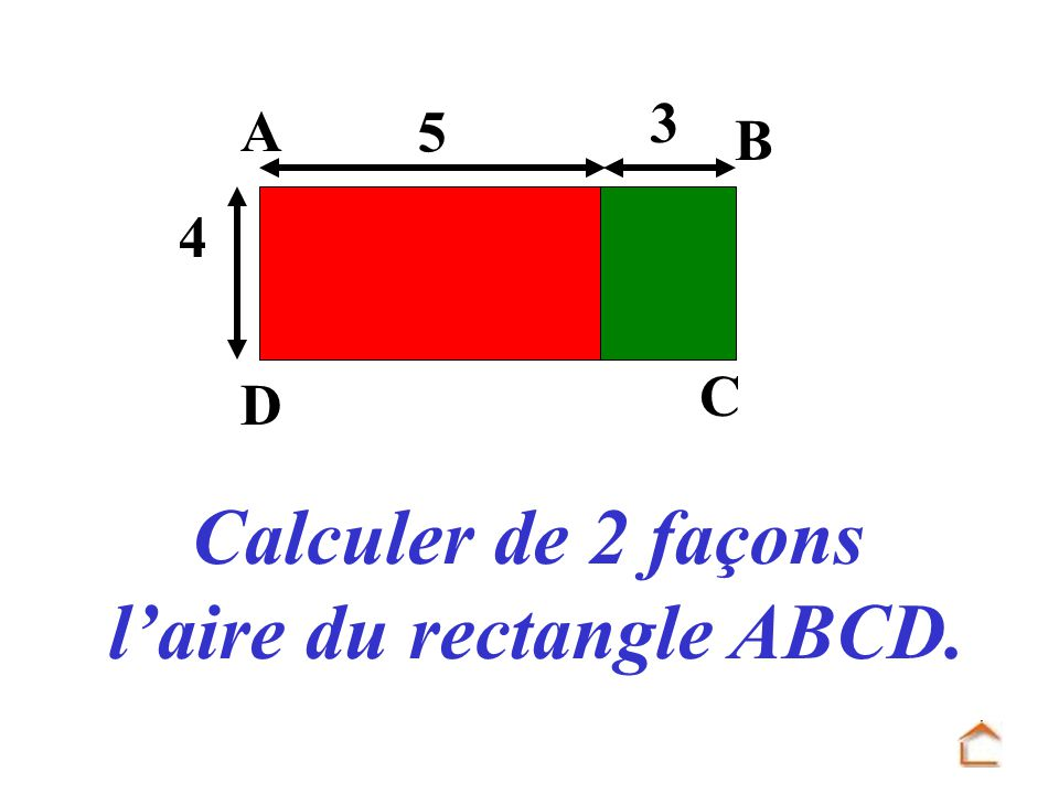 l'aire du rectangle ABCD.