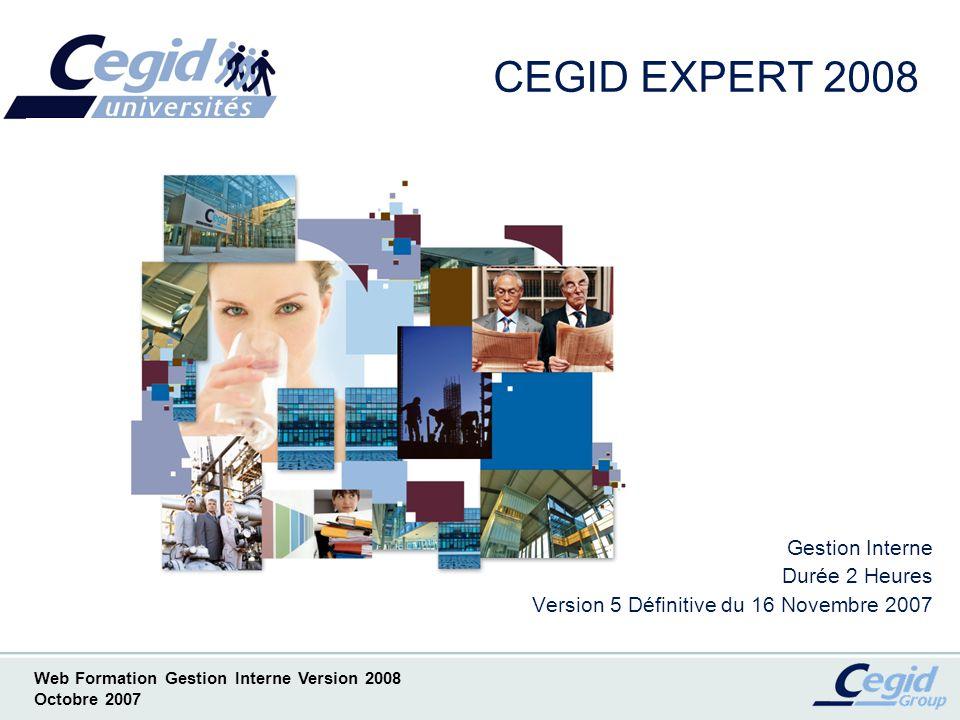 CEGID EXPERT 2008 Gestion Interne Durée 2 Heures