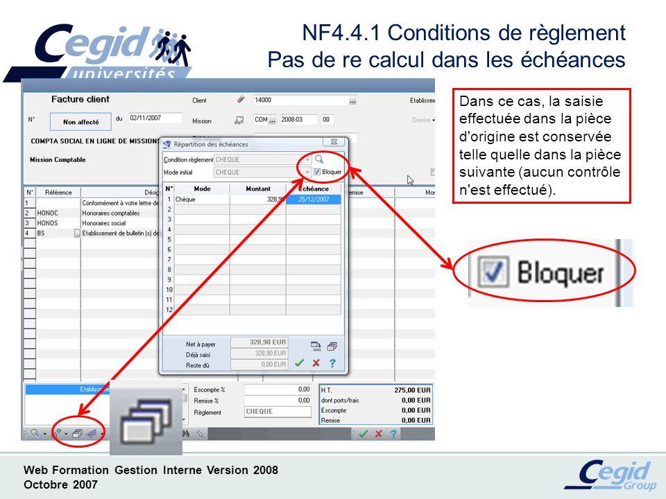 NF4.4.1 Conditions de règlement Pas de re calcul dans les échéances