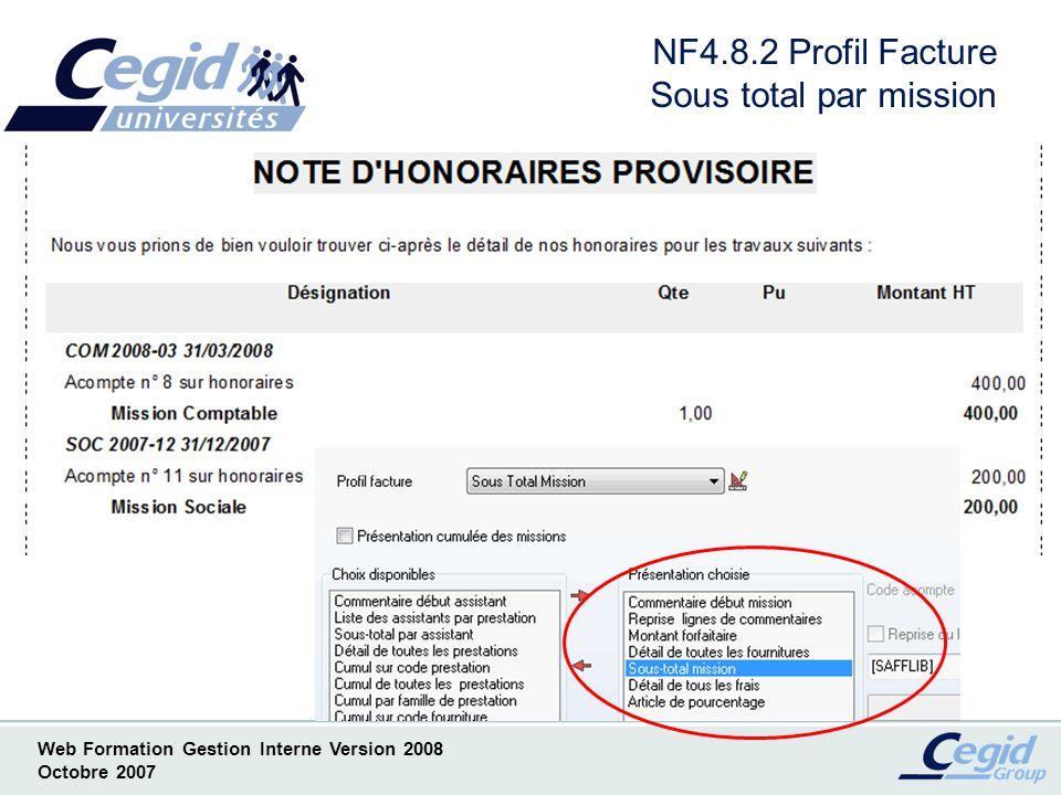 NF4.8.2 Profil Facture Sous total par mission