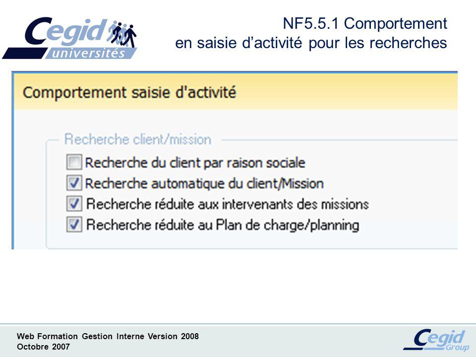 NF5.5.1 Comportement en saisie d'activité pour les recherches