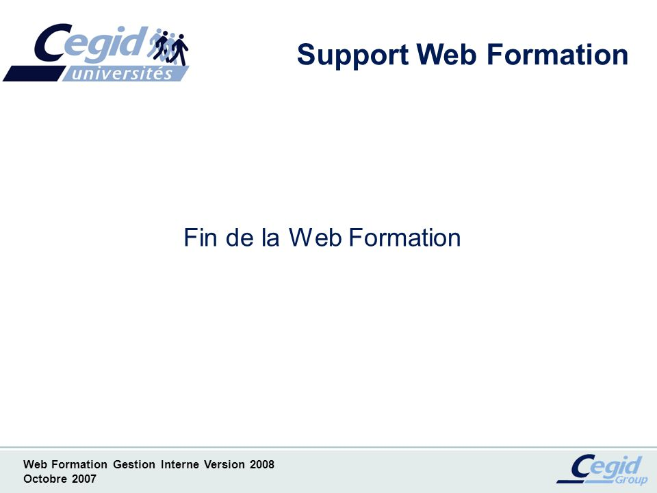 Support Web Formation Fin de la Web Formation