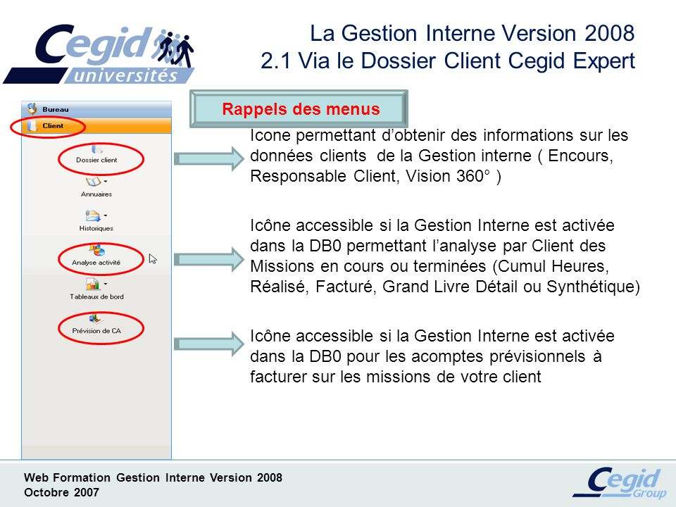 La Gestion Interne Version 2008 2.1 Via le Dossier Client Cegid Expert