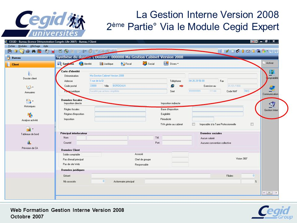 La Gestion Interne Version 2008 2ème Partie° Via le Module Cegid Expert
