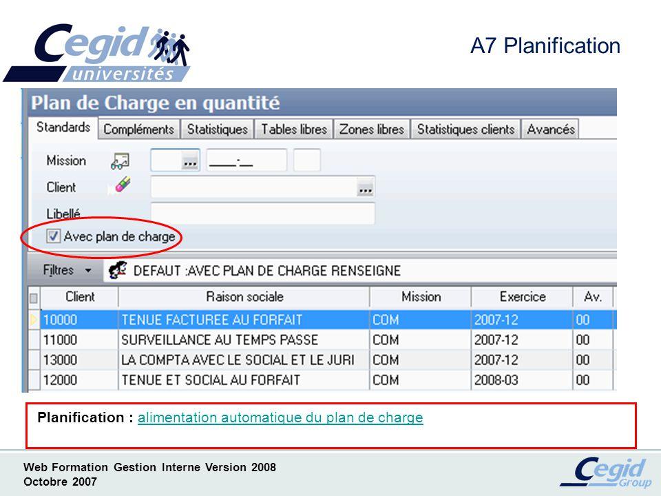 A7 Planification L option Sélection multiple des assistants vous permet de sélectionner tout ou partie des assistants alimentant le plan de charge.