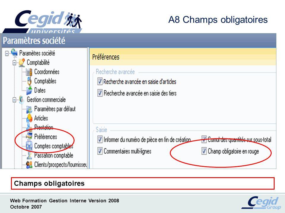 A8 Champs obligatoires Champs obligatoires