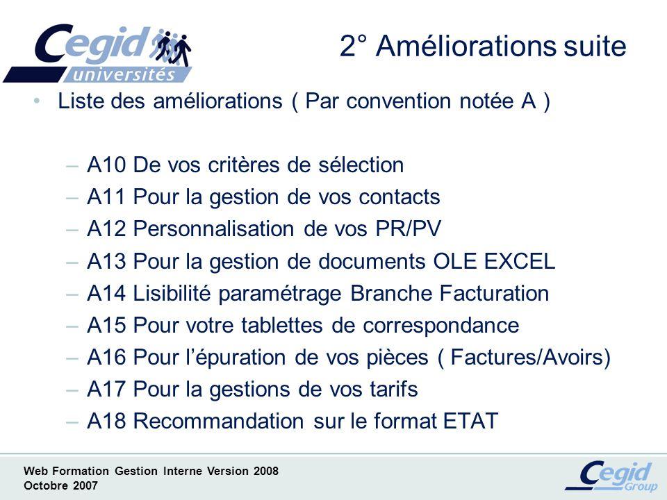 2° Améliorations suite Liste des améliorations ( Par convention notée A ) A10 De vos critères de sélection.