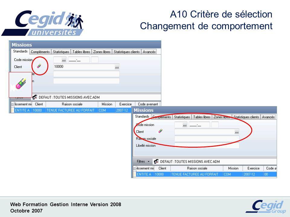 A10 Critère de sélection Changement de comportement