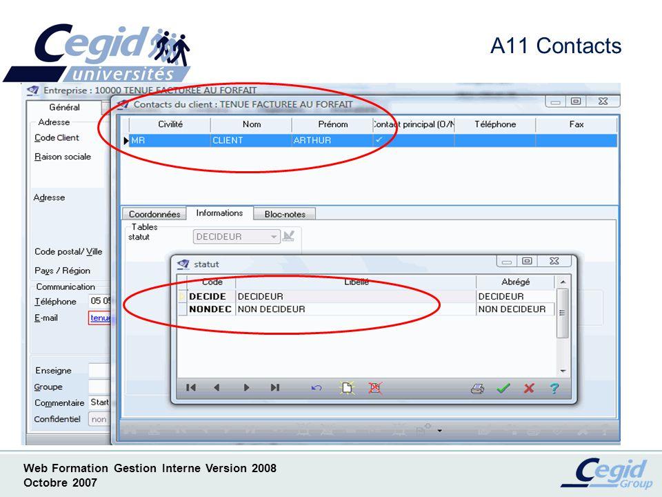 A11 Contacts Contact. Les valeurs des tables libres contacts sont stockées sur 6 caractères au maximum.