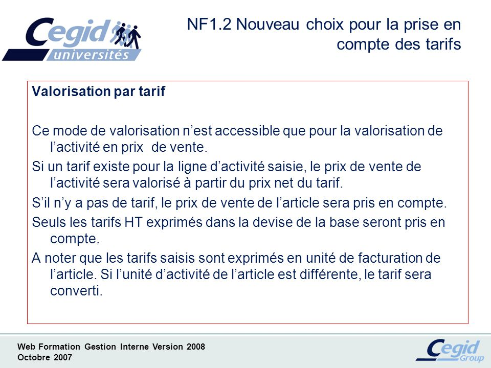 NF1.2 Nouveau choix pour la prise en compte des tarifs