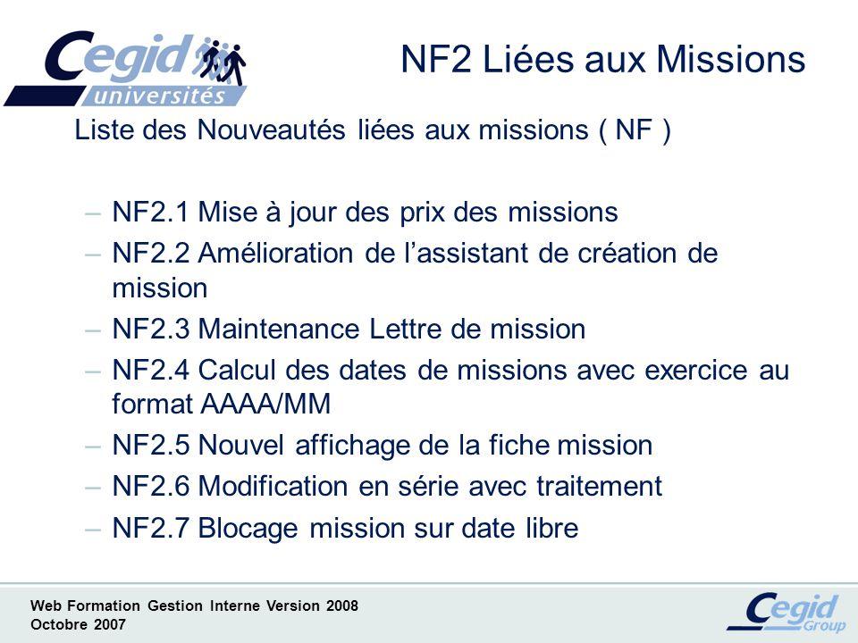 NF2 Liées aux Missions Liste des Nouveautés liées aux missions ( NF )