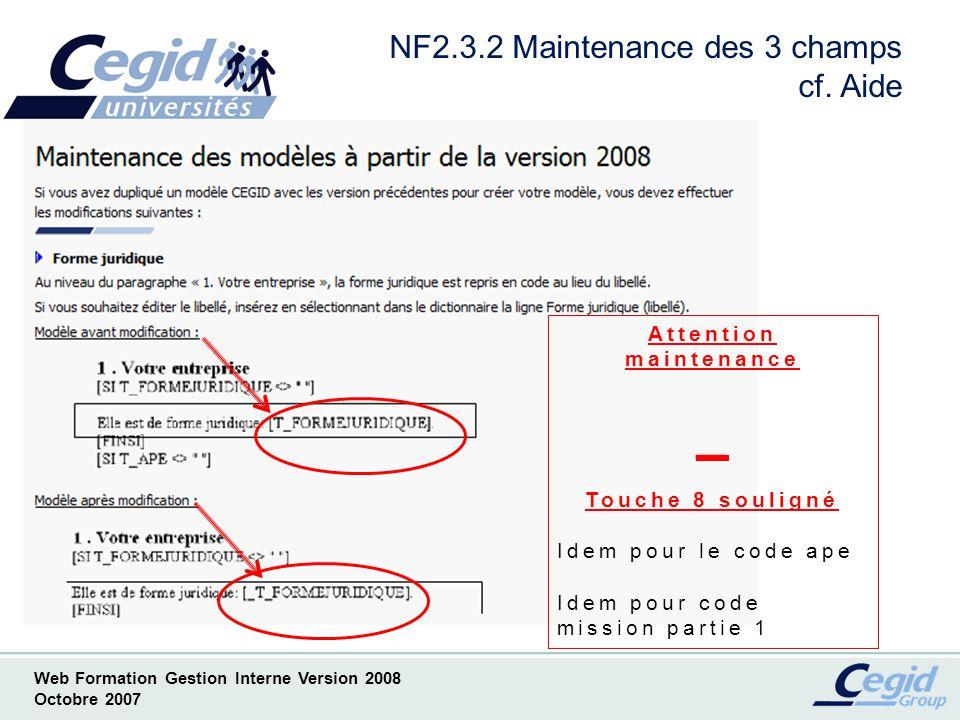 NF2.3.2 Maintenance des 3 champs cf. Aide