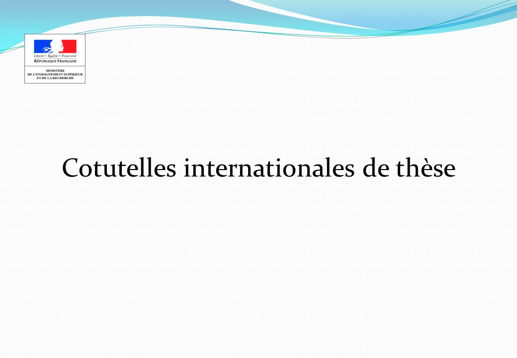 Cotutelles internationales de thèse