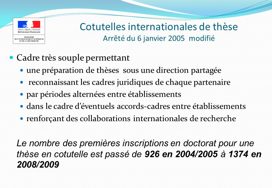 Cotutelles internationales de thèse Arrêté du 6 janvier 2005 modifié