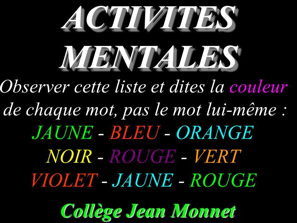 ACTIVITES MENTALES JAUNE - BLEU - ORANGE NOIR - ROUGE - VERT
