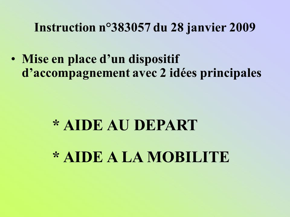 Instruction n°383057 du 28 janvier 2009