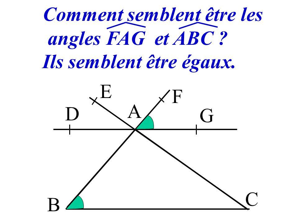 Comment semblent être les angles FAG et ABC