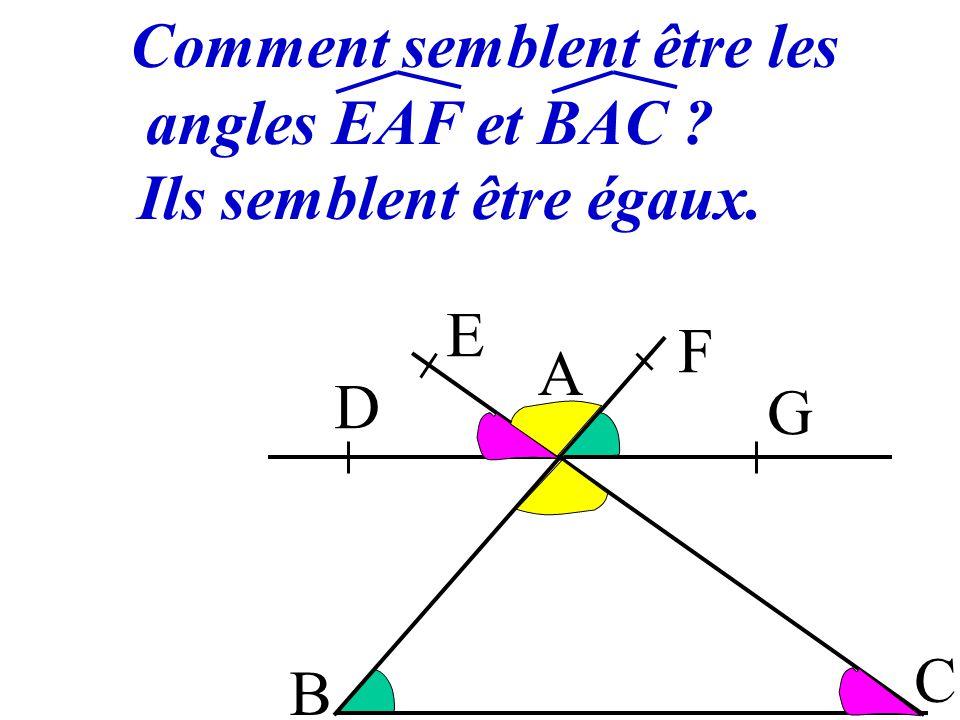 Comment semblent être les angles EAF et BAC