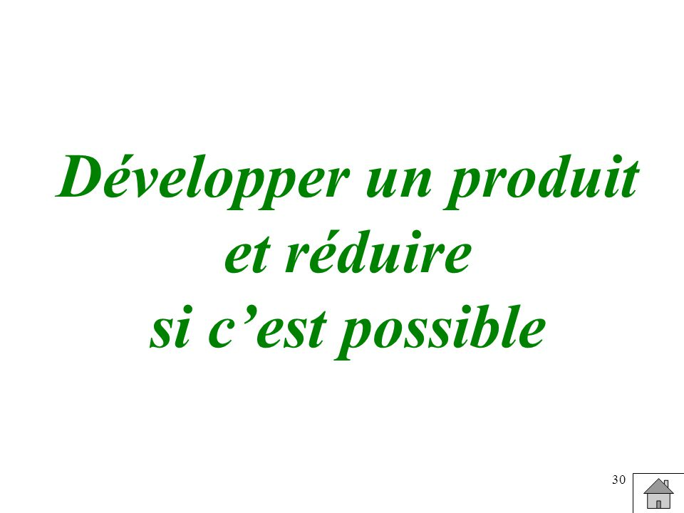 Développer un produit et réduire