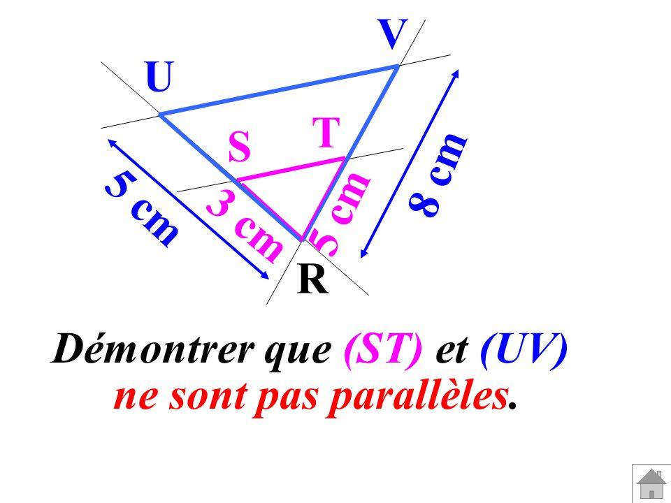 Démontrer que (ST) et (UV)